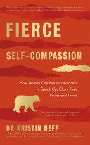 Fierce Self Compassion