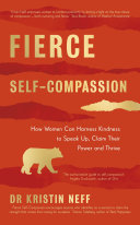 Fierce Self Compassion Book
