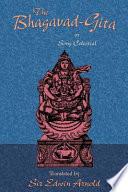 The Bhagavad Gita Or Song Celestial