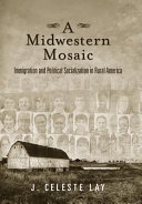A Midwestern Mosaic