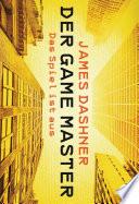 Der Game Master - Das Spiel ist aus