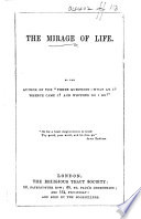 The Mirage of Life. [By William Haig Miller.]