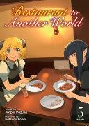 Restaurant to Another World  Light Novel  Vol  5