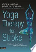 Yoga Therapy For Stroke Book PDF