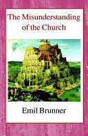 The Misunderstanding of the Church