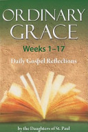 Ordinary Grace Weeks 1 17 Book