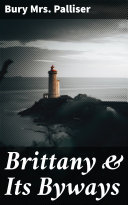 Pdf Brittany & Its Byways Telecharger