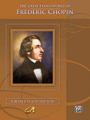 The Great Piano Works of Frédéric Chopin Pdf/ePub eBook