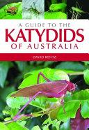 A Guide to the Katydids of Australia