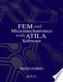 FEM and Micromechatronics with ATILA Software