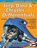 Jeep, Dana and Chrysler Differentials: How to Rebuild the 8-1/4, ...