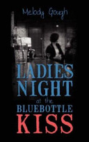 Ladies Night at the Bluebottle Kiss Book