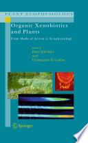 Organic Xenobiotics and Plants