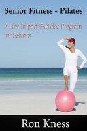Senior Fitness  Pilates