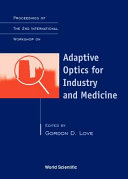 Proceedings of the 2nd International Workshop on Adaptive Optics for Industry and Medicine