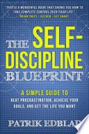 The Self Discipline Blueprint