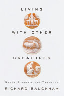 Pdf Living with Other Creatures: Green Exegesis and Theology