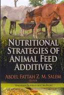 Nutritional Strategies of Animal Feed Additives Book