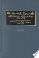 Brunswick Records: New York sessions, 1916-1926