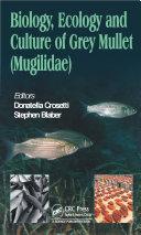 Biology  Ecology and Culture of Grey Mullets  Mugilidae