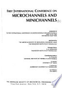 Proceedings of the 1st International Conference on Microchannels and Minichannels  : Presented at the First International Conference on Microchannels and Minichannels, April 24-25, 2003, Rochester, New York
