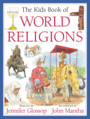 The Kids Book of World Religions