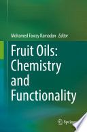 Fruit Oils  Chemistry and Functionality Book