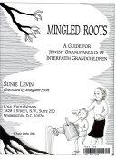 Mingled Roots