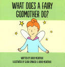 What Does a Fairy Godmother Do