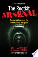 The Rootkit Arsenal