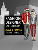 Fashion Designer Sketchbook Male   Female Figure Template