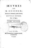 Oeuvres de M. Gessner, Traduites de l'Allemand, par M. Huber