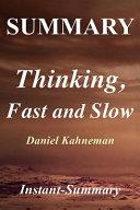 Summary - Thinking, Fast and Slow: