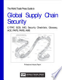 The World Trade Press Guide to Global Supply Chain Security