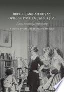 British and American School Stories  1910   1960