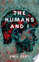 The Humans and I Book