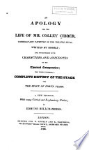 An Apology for the Life of Mr. Colley Cibber, Comedian and Patentee of the Theatre Royal Pdf/ePub eBook