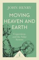 Moving Heaven and Earth (Icon Science) [Pdf/ePub] eBook