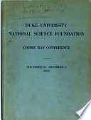 Proceedings of the Duke University cosmic ray conference held Nov. 30 to Dec. 2, 1953 under the sponsorship of the National Science Foundation and of Duke University
