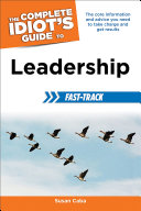 The Complete Idiot s Guide to Leadership Fast Track
