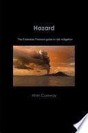 Hazard  The Extinction Protocol guide to risk mitigation Book