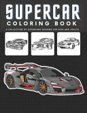 Supercar Coloring Book For Kids and Adults
