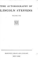The Autobiography Of Lincoln Steffens When I Was An Angel