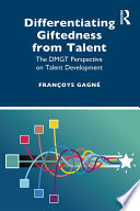 Differentiating Giftedness from Talent