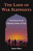 The Land of War Elephants