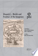Utopia S Worlds And Frontiers Of The Imaginary