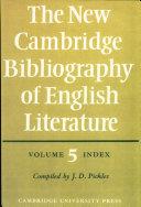 The New Cambridge Bibliography of English Literature  Volume 5  Index