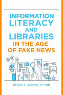 link to Information literacy and libraries in the age of fake news in the TCC library catalog