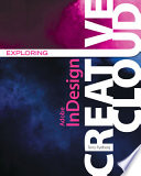 Cover of Exploring Adobe InDesign Creative Cloud