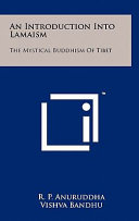 An Introduction Into Lamaism The Mystical Buddhism Of Tibet